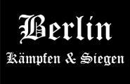 Aufnäher Berlin Kämpfen & Siegen Patch 9 x 6 cm