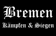 Aufnäher Bremen Kämpfen & Siegen Patch 9 x 6 cm