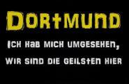 Aufnäher Dortmund wir sind die Geilsten Patch 9 x 6 cm