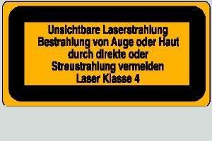 Laser Klasse 4 Unsichtbare Laserstrahlung 10,5 x 5,2 cm