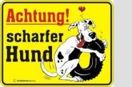 Funschild Achtung! Scharfer Hund 17 x 22 cm