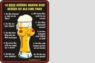 Funschild 10 neue Gründe warum Bier besser ist als .. 17 x 22 cm