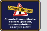 Funschild Achtung! Rentner 17 x 22 cm