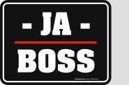 Funschild -Ja- Boss 17 x 22 cm