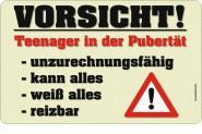 Brettchen Vorsicht! Teenager in der Pubertät