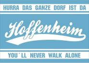 Fahne Hoffenheim You´ll never walk alone 90 x 130 cm