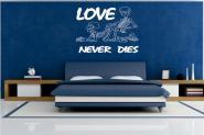Wandtattoo Love never dies