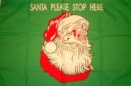 Fahne Weihnachten Santa Please stop here 60 x 90 cm